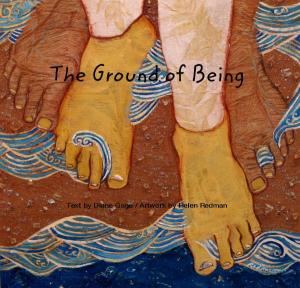 Diane Gage The Ground of Being